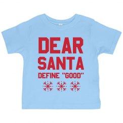 Define Good Funny Kids Santa Shirt