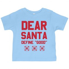 Define Good Funny Kids Santa Shirt