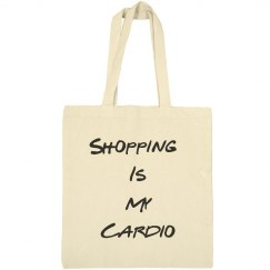 Shopping is my Cardio Bag