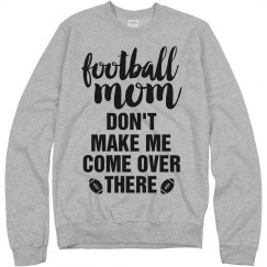 Don't Mess With Football Moms