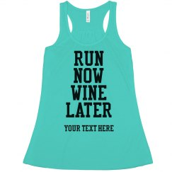 Funny Run Now Wine Later Pun