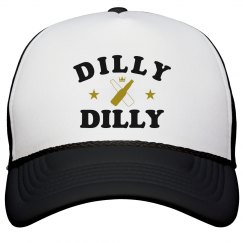 Simple Trendy Dilly Dilly Design