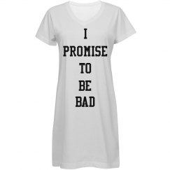 I promise to be bad