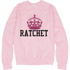 RATCHET QUEEN SWEATSHIRT