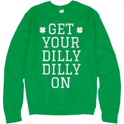 Get Your Dilly Dilly On
