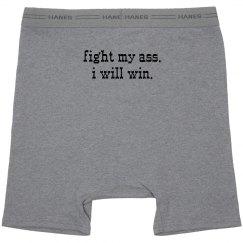 Fight my ass.
