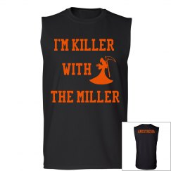 Men's Tank- Killer with the Miller