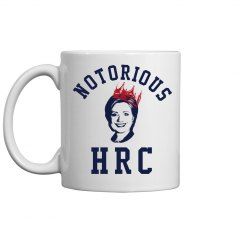 Notorious HRC Hillary Clinton