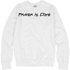 Prayer is Dope