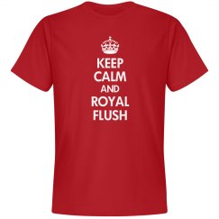 Keep Calm Royal Flush