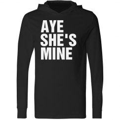 Aye She's Mine Hooded