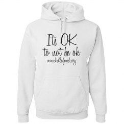 Its OK - Hoodie