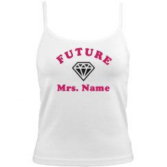 Future Mrs. Custom Last Name