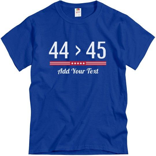 44>45 Custom Political Tee
