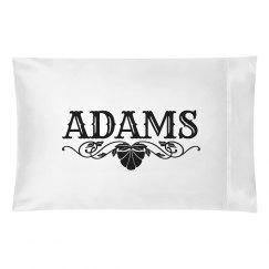 ADAMS. Pillow case