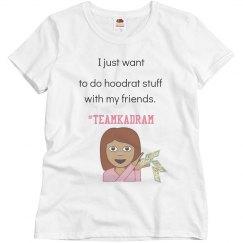 Hoodrat Stuff - KADRAM edition