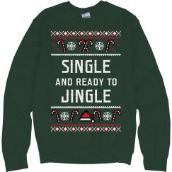 Single & Ready To Jingle Ugly Xmas