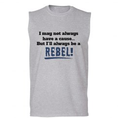 Rebel - I don't have a cause! Sleeveless Tank