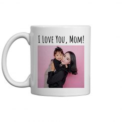 Custom Photo Mother's Day Mom Love