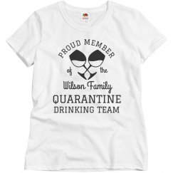 Quarantine Family Drinking Team