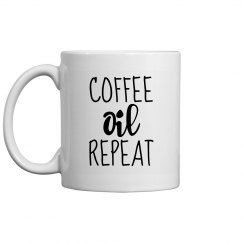COFFEE OIL REPEAT Mug