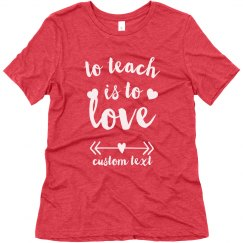 Custom Valentine's Day Teacher Tee