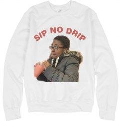 SIP NO DRIP