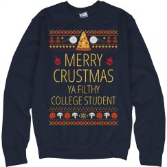 Merry Crustmus Ya Filthy Collegiate
