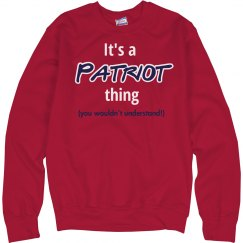 It's a Patriot Thing