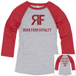 Ladies Relaxed Fit 3/4 Sleeve Tee Born from Royalty
