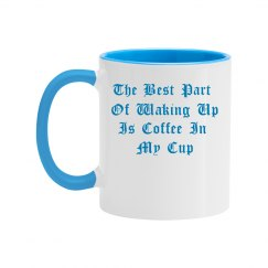 The Best Part Coffee Cup