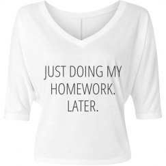 Doing My Homework Later V-Neck