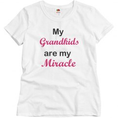 My grandkids are my miracle