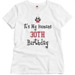My humans 30th birthday