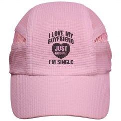 I love my boyfriend, just kidding cap