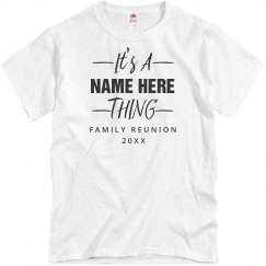 Custom Name Family Reunion Thing