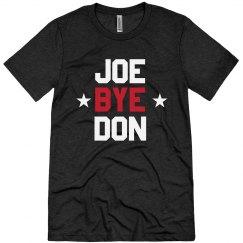 Joe Bye Don Joe Biden Election Tee