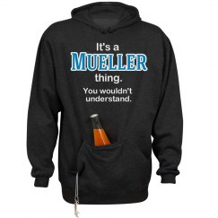Its a Mueller thing