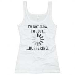 I'm Buffering!