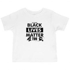 Toddler Black Lives Matter Too