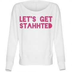 Let's Get Started sweatshirt