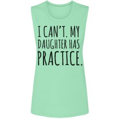 My Daughter Has Practice
