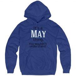 Its a May thing