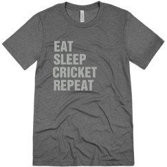 Eat sleep cricket repeat