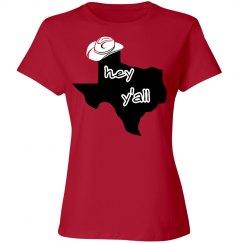 hey y'all Texas Tee