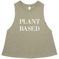 I'm A Plant Based Human