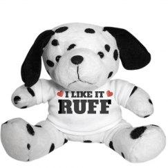 I Like It Ruff Cute Dog Pun