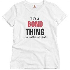It's a bond thing