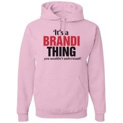 It's a brandi thing