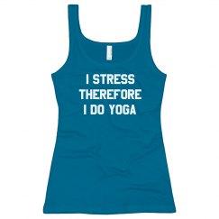 I Stress, Therefore I Do Yoga Tank